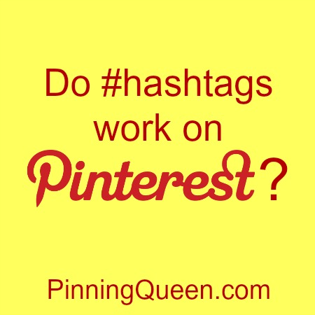 Do hashtags in Pinterest? Not the way you think.