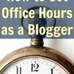 How to Set Office Hours as a Blogger
