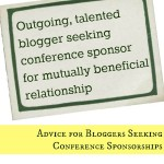 Advice for Bloggers Seeking Conference Sponsorhips