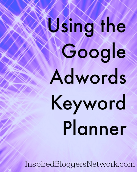 Are you using the Google Adwords Keyword Planner to help brainstorm and refine your blog posts?