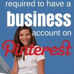 Do Bloggers Need a Business Account on Pinterest
