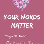 Your Words Matter {Plus Free Printable}