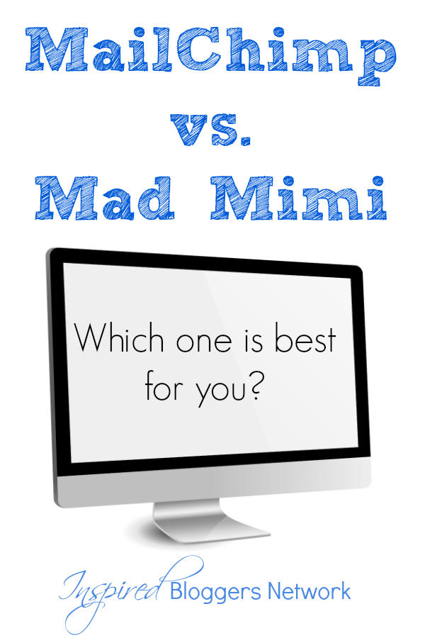 MailChimp vs. Mad Mimi... which e-mail service is right for you? www.InspiredBloggersNetwork.com