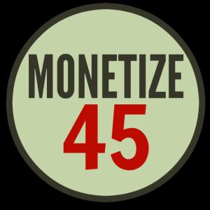 monetize 45make money blogging