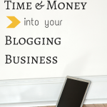 Investing Time and Money into Your Blogging Business