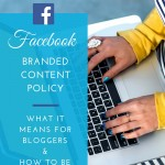 Facebook Branded Content Policy and Verification for Bloggers