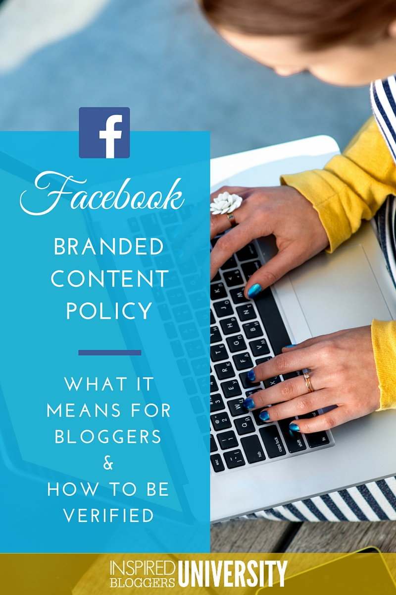 What does the Facebook Branded Content Policy mean for bloggers and how to use the