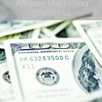 Best Affiliate Marketing Strategies from the Pros