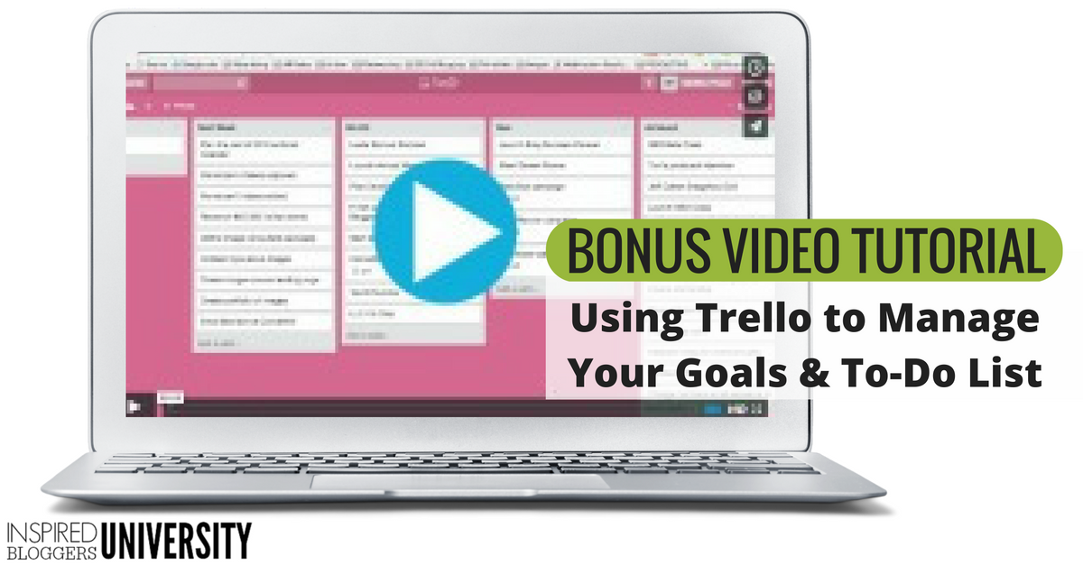 Using Trello to Manage Your Goals & To-Do List