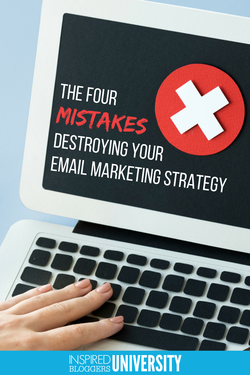 Are you making these email marketing strategy mistakes?