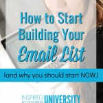 How to Start Building Your Email List (And Why You Should Start NOW!)