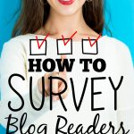How to Create a Blog Reader Survey